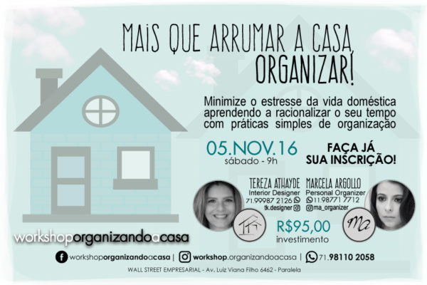 Workshop - Organizando a Casa